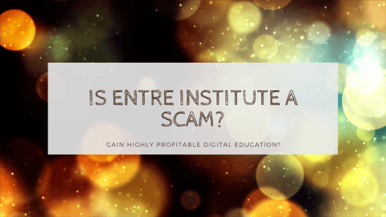 is entre institute a scam