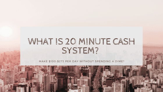 what is 20 minute cash system business